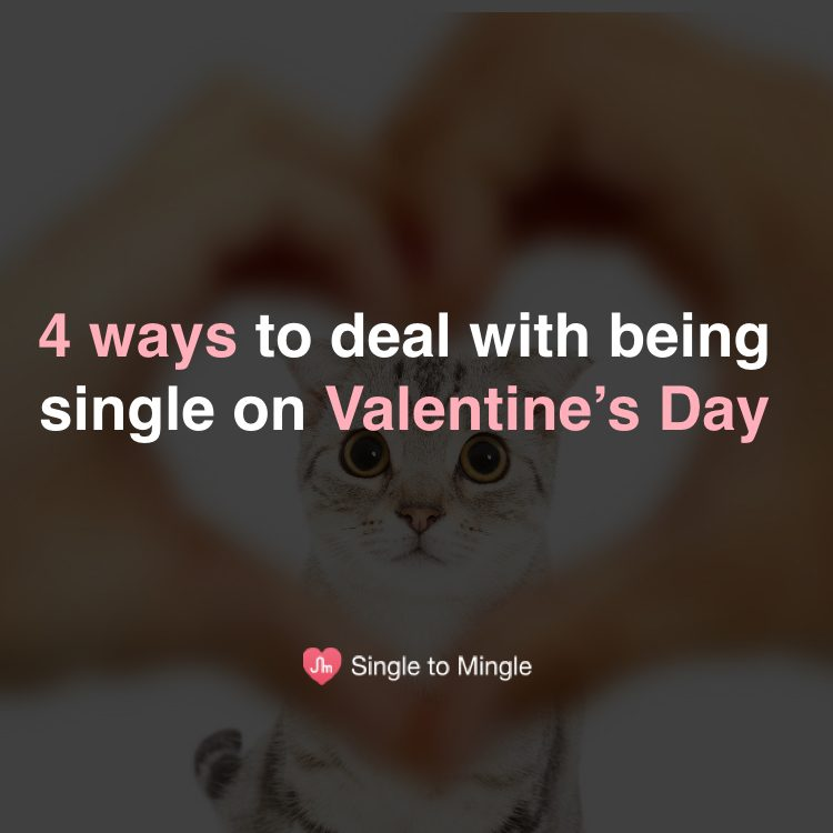How to survive Valentine's Day as a single lady